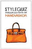 StyleQuiz : frågor och fakta om handväskor