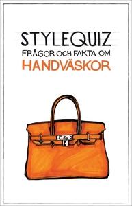 StyleQuiz : frågor och fakta om handväskor (e-b