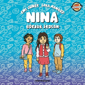 Nina börjar skolan (ljudbok) av Emi Gunér