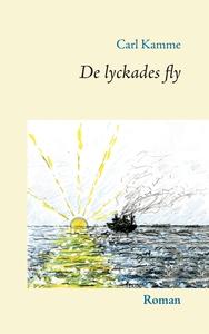 De lyckades fly (e-bok) av Carl Kamme