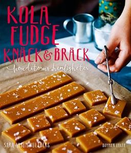 Kola, fudge, knäck och bräck (e-bok) av Sara Aa