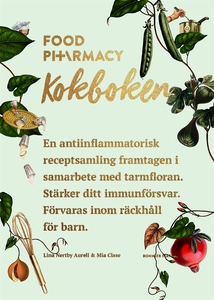 Food Pharmacy - kokboken (e-bok) av Mia Clase,