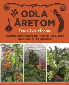 Odla året om (e-bok) av Lena Israelsson