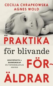 Praktika för blivande föräldrar : Gravidfakta o