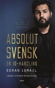 Absolut svensk : En ID-handling (e-bok) av Sora