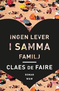 Ingen lever i samma familj (e-bok) av Claes de