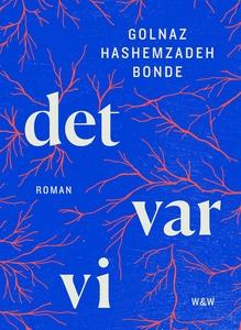 Det var vi (e-bok) av Golnaz Hashemzadeh Bonde