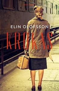 Krokas (e-bok) av Elin Olofsson