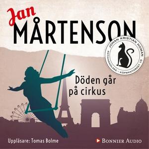 Döden går på cirkus (ljudbok) av Jan Mårtenson