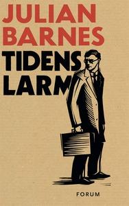 Tidens larm (e-bok) av Julian Barnes