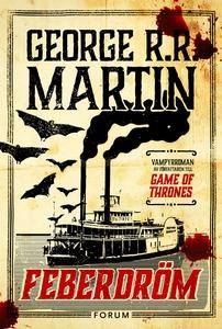 Feberdröm (e-bok) av George R. R. Martin