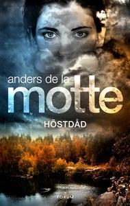 Höstdåd (e-bok) av Anders De la Motte