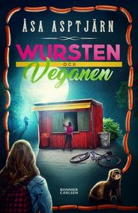 Wursten och Veganen (e-bok) av Åsa Asptjärn