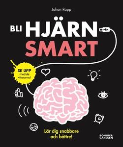 Bli hjärnsmart : plugga snabbare och bättre! (e