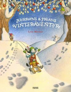 Kurrans och Pigans vinteräventyr (e-bok) av Lis