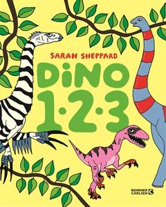 Dino 1-2-3 (e-bok) av Sarah Sheppard