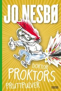 Doktor Proktors pruttpulver (e-bok) av Jo Nesbø