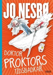 Doktor Proktors tidsbadkar (e-bok) av Jo Nesbø