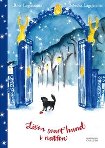 Liten svart hund i natten (e-bok) av Rose Lager