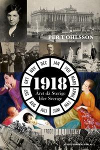 1918 (e-bok) av Per T Ohlsson