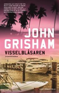 Visselblåsaren (e-bok) av John Grisham