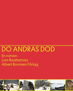 Dö andras död (e-bok) av Lars Raattamaa