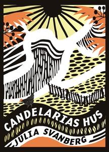 Candelarias hus (e-bok) av Julia Svanberg