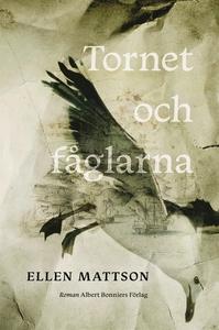 Tornet och fåglarna (e-bok) av Ellen Mattson