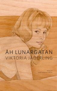 Åh Lunargatan (e-bok) av Viktoria Jäderling