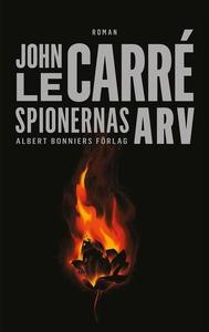 Spionernas arv : (e-bok) av John le Carré