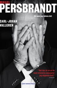 Mikael Persbrandt : Så som jag minns det (e-bok