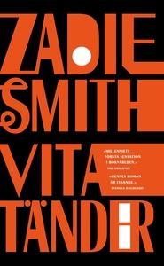 Vita tänder (e-bok) av Zadie Smith