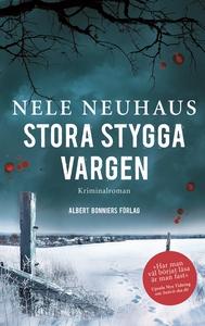 Stora stygga vargen (e-bok) av Nele Neuhaus