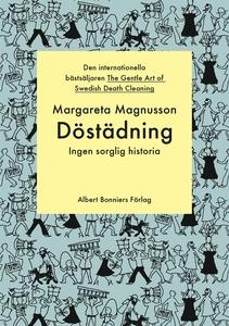 Döstädning : Ingen sorglig historia (e-bok) av