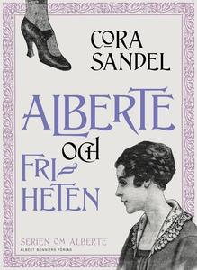 Alberte och friheten (e-bok) av Cora Sandel