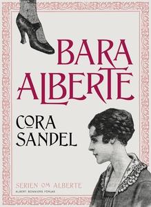 Bara Alberte (e-bok) av Cora Sandel