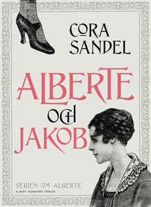 Alberte och Jakob (e-bok) av Cora Sandel