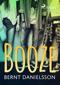Booze (e-bok) av Bernt Danielsson