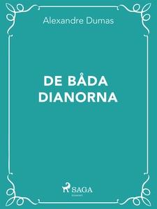 De båda Dianorna (e-bok) av Alexandre Dumas