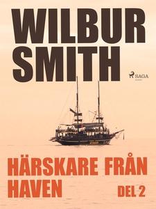 Härskare från haven del 2 (e-bok) av Wilbur Smi