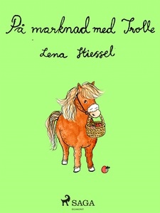 På marknad med Trolle (e-bok) av Lena Stiessel