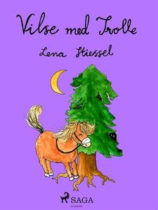 Vilse med Trolle (e-bok) av Lena Stiessel