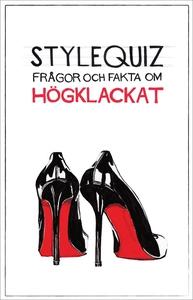 StyleQuiz : frågor och fakta om högklackat (e-b