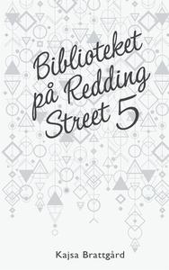 Biblioteket på Redding Street 5 (e-bok) av Kajs