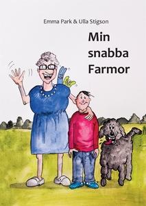 Min snabba farmor (e-bok) av Emma Park, Ulla St