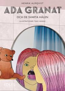 Ada Granat och de svarta hålen (e-bok) av Henri