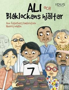 Ali och Blåklockans hjältar (e-bok) av Ann Fage