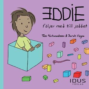 Eddie följer med till jobbet (e-bok) av Tess Na