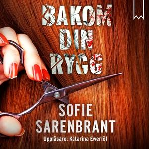 Bakom din rygg (ljudbok) av Sofie Sarenbrant