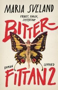 Bitterfittan 2 (e-bok) av Sveland Maria